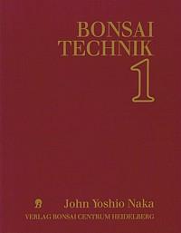John Naka - Bonsai Technik - Teil 1