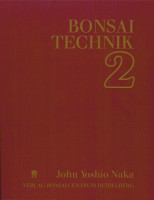 John Naka - Bonsai Technik - Teil 2