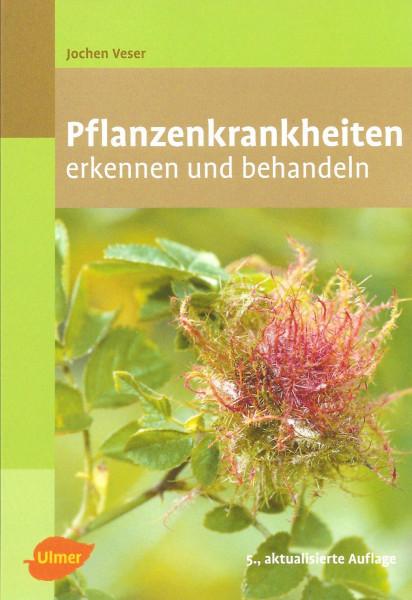 Pflanzenkrankheiten erkennen und behandeln
